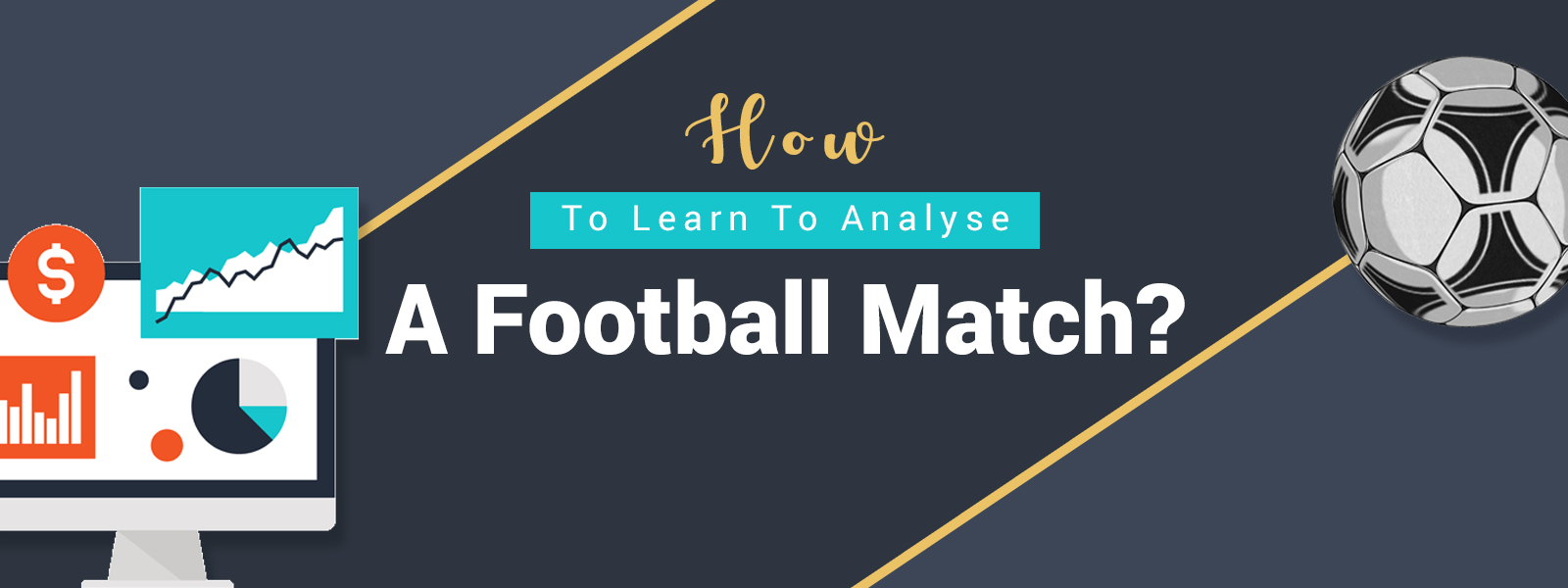 SportsPrediction Blog | Learn How To Analyse A Football Match?