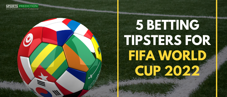 5 Betting Tipsters For FIFA World Cup 2022