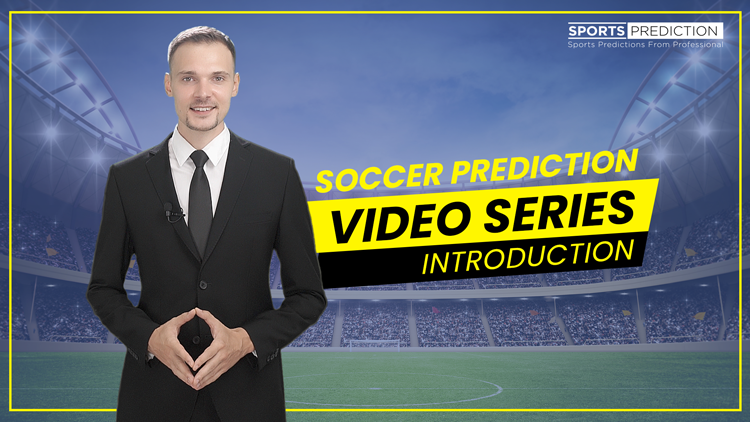 Soccer Prediction Video Series By SportsPrediction.asia