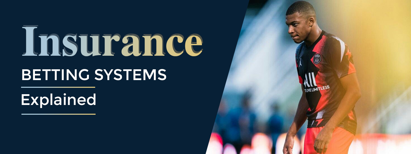 Insurance Betting System Explained