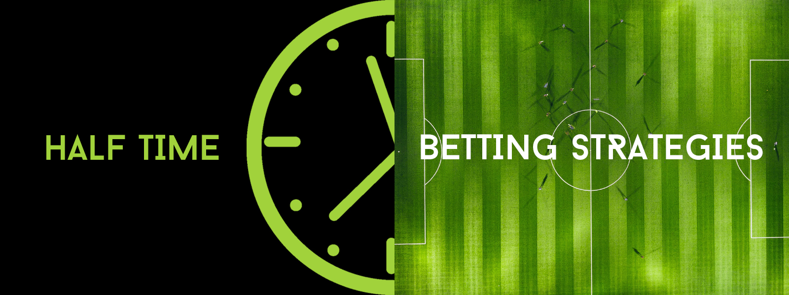 Sportsprediction Blog | Football Half Time Betting Strategies
