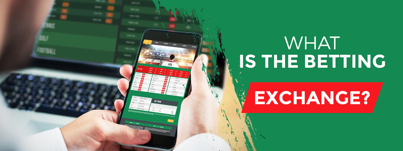 Learn What Is The Betting Exchange?