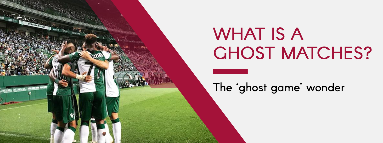 What Is A Ghost Match? The 'Ghost Game' Wonder