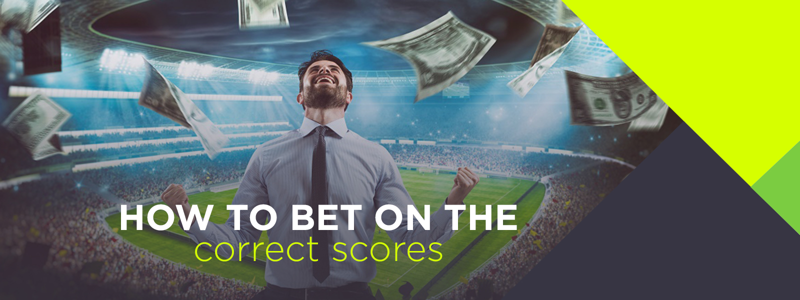Learn How To Bet On The Correct Score