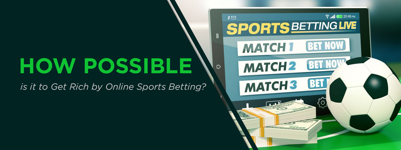 Is It Possible To Get Rich With Online Sports Betting?