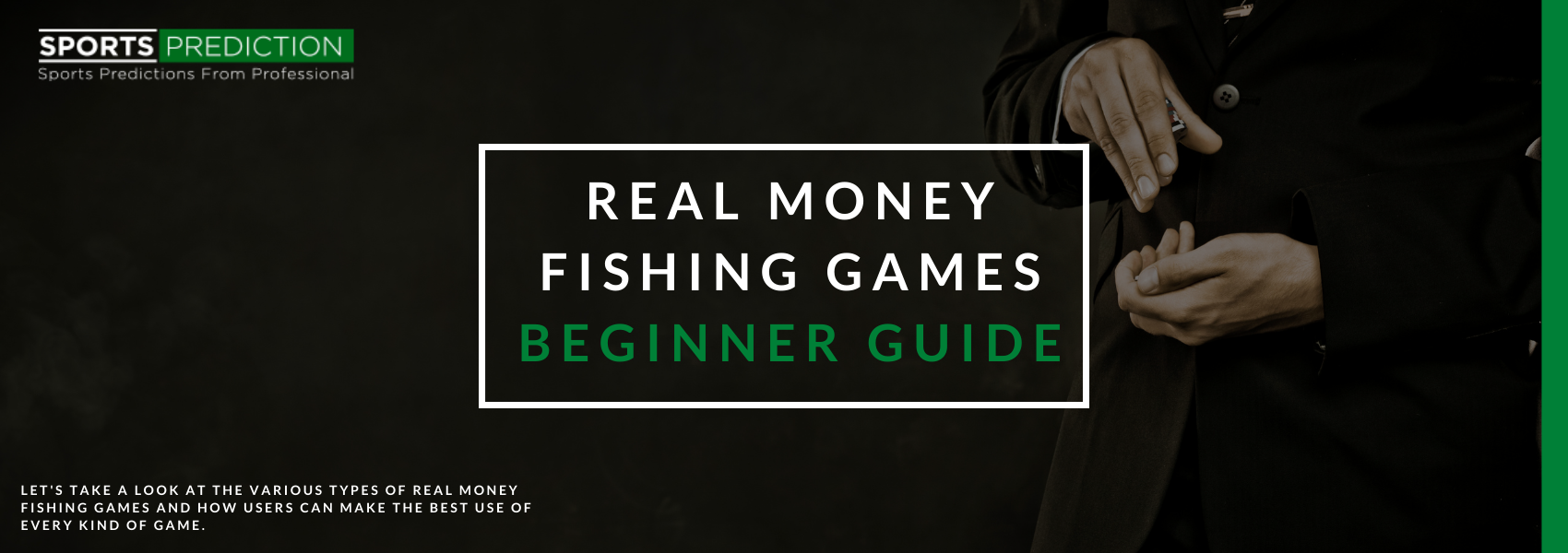 Real Money Fishing Games Beginner Guide - How To Play