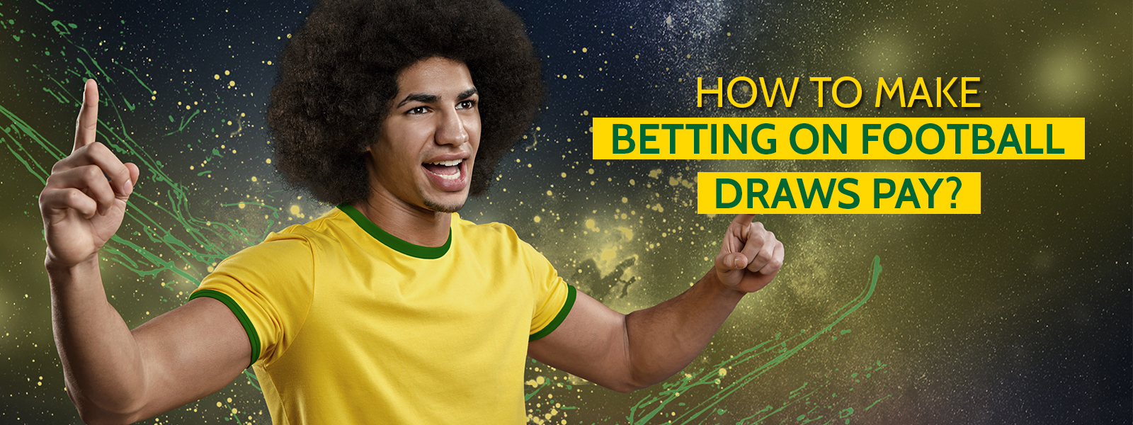 How To Make Betting On Football Draws Pay