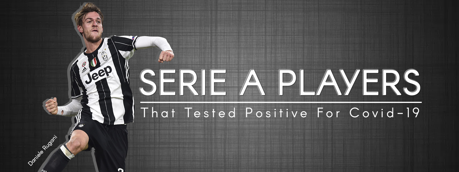 Serie A Players That Tested Positive For Covid-19
