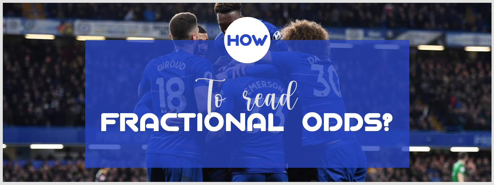 Learn How To Read Fractional Odds
