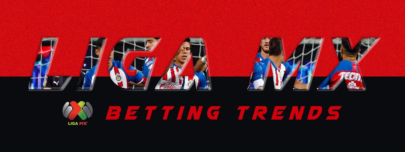 Mexican Football League - Liga MX 2020-21 Betting Trends
