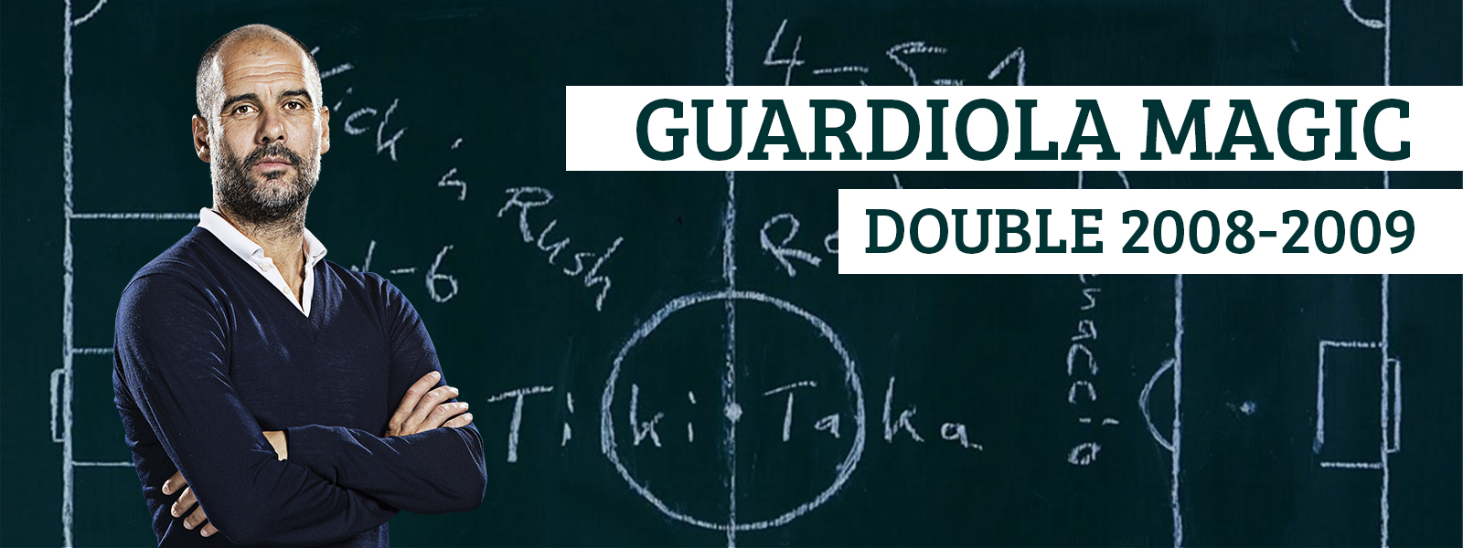 Manager Pep Guardiola Magic Double 2008-2009