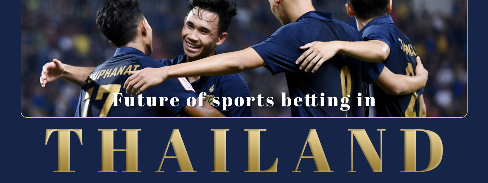 Future Of Sports Betting In Thailand
