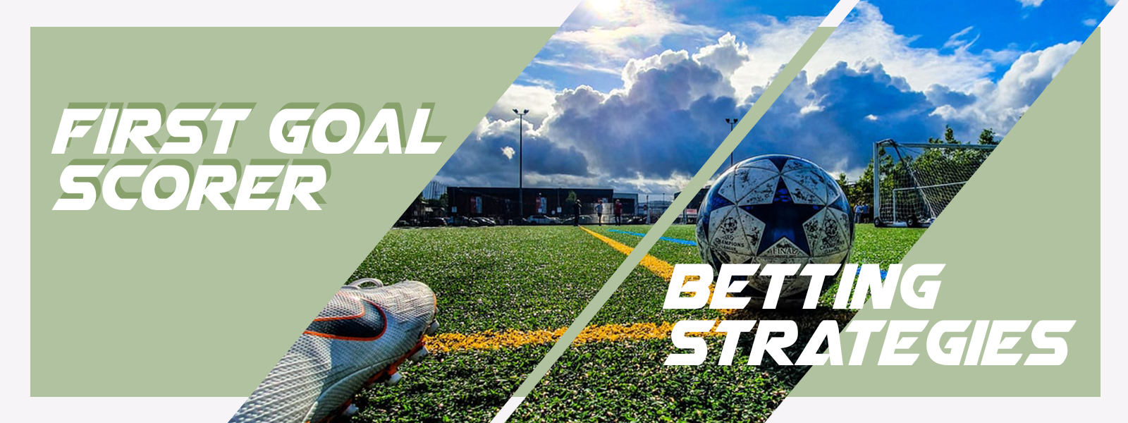 First Goal Scorer Soccer Betting Strategies