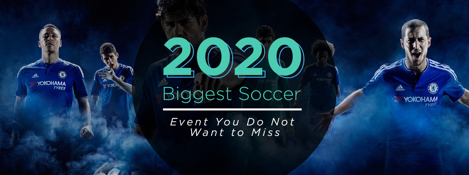 2020 Biggest Soccer Events You Do Not Want to Miss