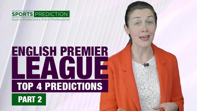 Soccer Predictions | Premier League 2020 Top 4 Predictions - Part 2