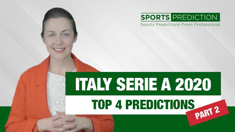Soccer Prediction | Italy Serie A 2020 Top 4 Predictions - Part 2