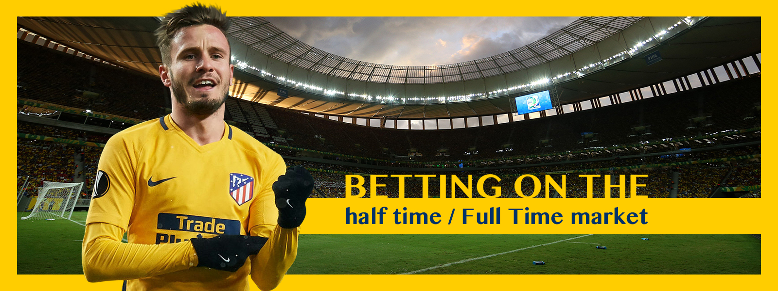 Half-time and Full-time Market In Soccer Betting
