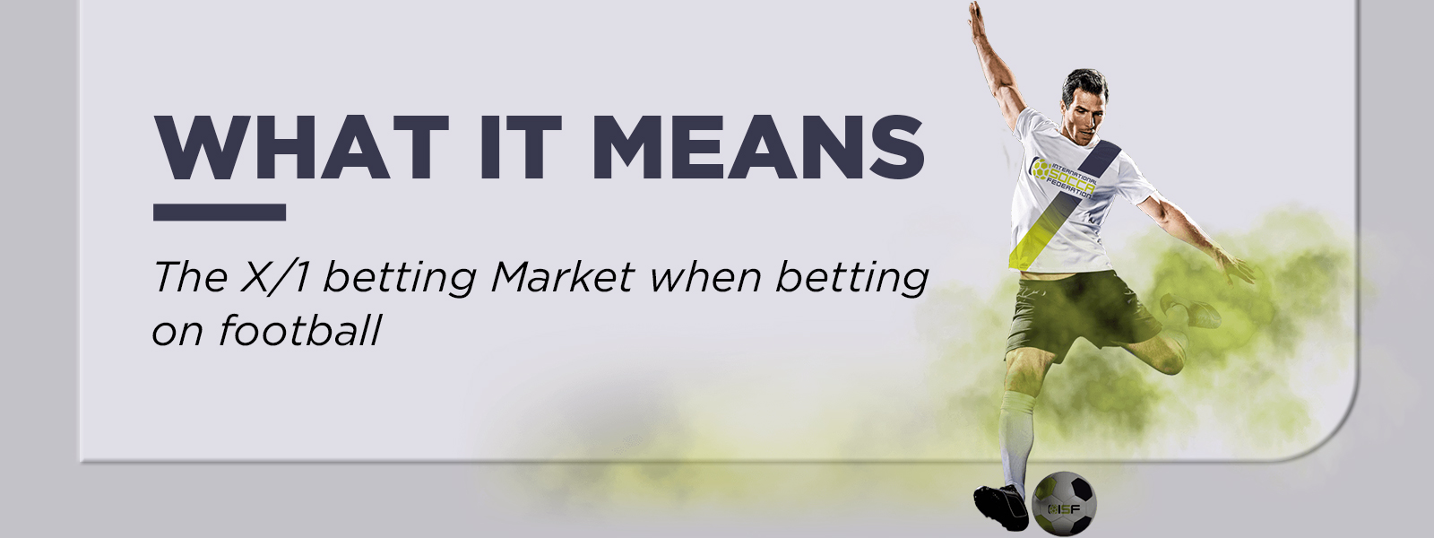 What It Means The X/1 Betting Market In Football Betting?
