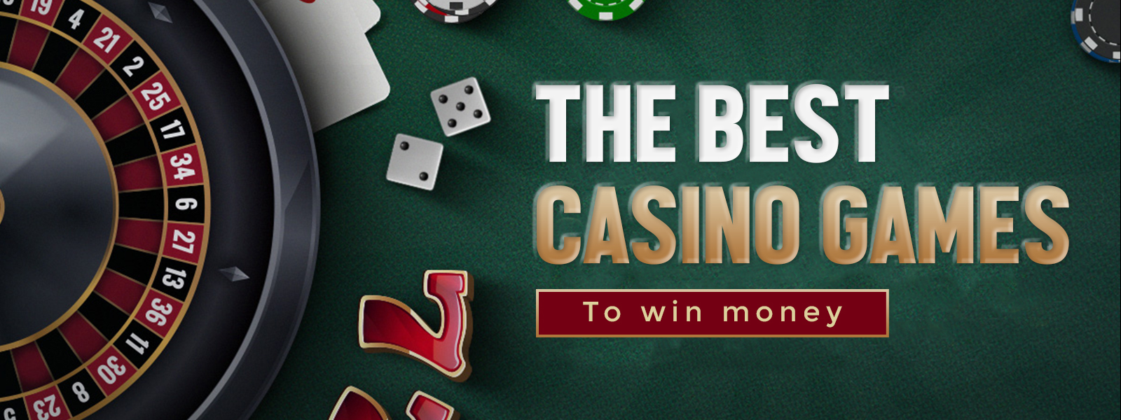 The Best Casino Games To Win Money