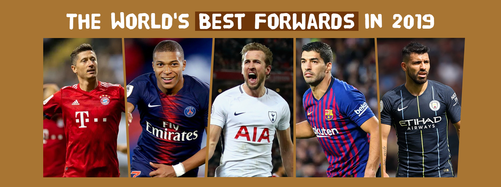 The World Best Forward Footballers In 2019