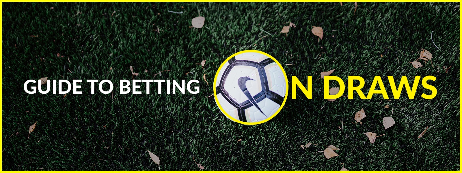 SportsPrediction Blog | Guide Betting On Draws